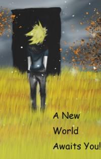 A New World Awaits
