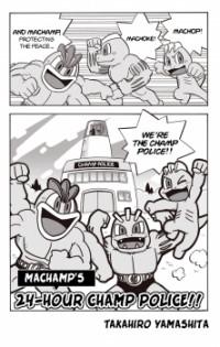 Machamp's 24-Hour Champ Police!
