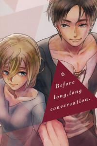 Shingeki no Kyojin - Before long, long conversation
