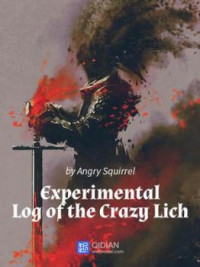 The Experimental Log of the Crazy Lich (Novel)