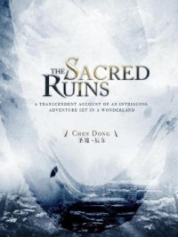 The Sacred Ruins (Novel)