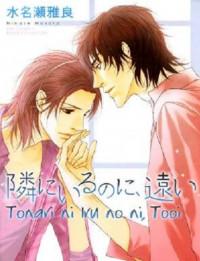 Tonari ni Iru no ni, Tooi